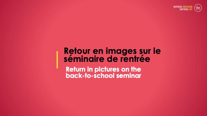 Bachelor Rentree Parents Partie Retour Sur Seminaire De Rentree